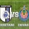 Nhận định Queretaro vs Guadalajara Chivas, 10h ngày 10/03