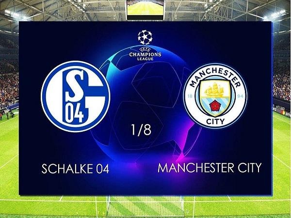 Nhận định Man City vs Schalke, 3h ngày 13/3