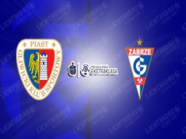 Nhận định Piast Gliwice vs Gornik Zabrze, 23h00 ngày 09/06