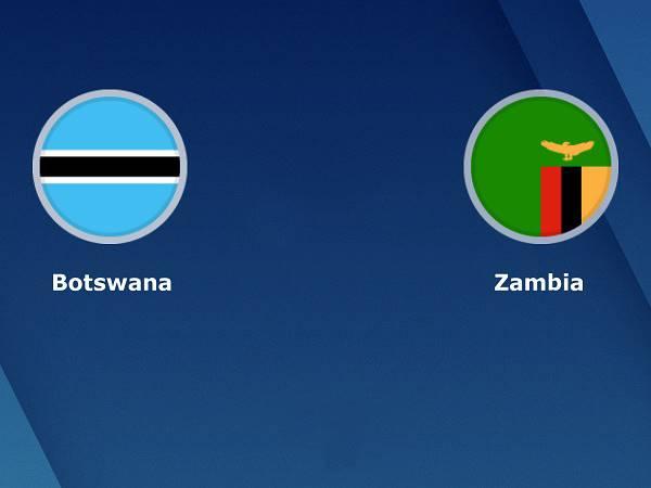 Nhận định Botswana vs Zambia 23h00, 16/11 - VL CAN 2021