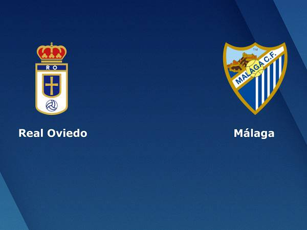Nhận định Real Oviedo vs Malaga – 00h00 18/05, Hạng 2 Tây Ban Nha